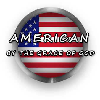 American By The Grace Of God