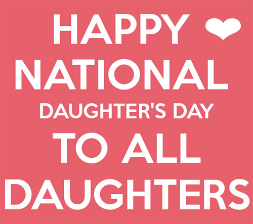 Happy National Daughters Day