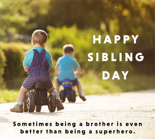 Happy Sibling Day two brothers