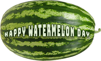 Happy Water melon Day